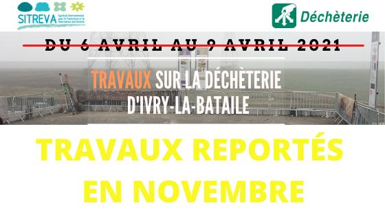SI_Travaux Ivry la Bataille - report en novembre